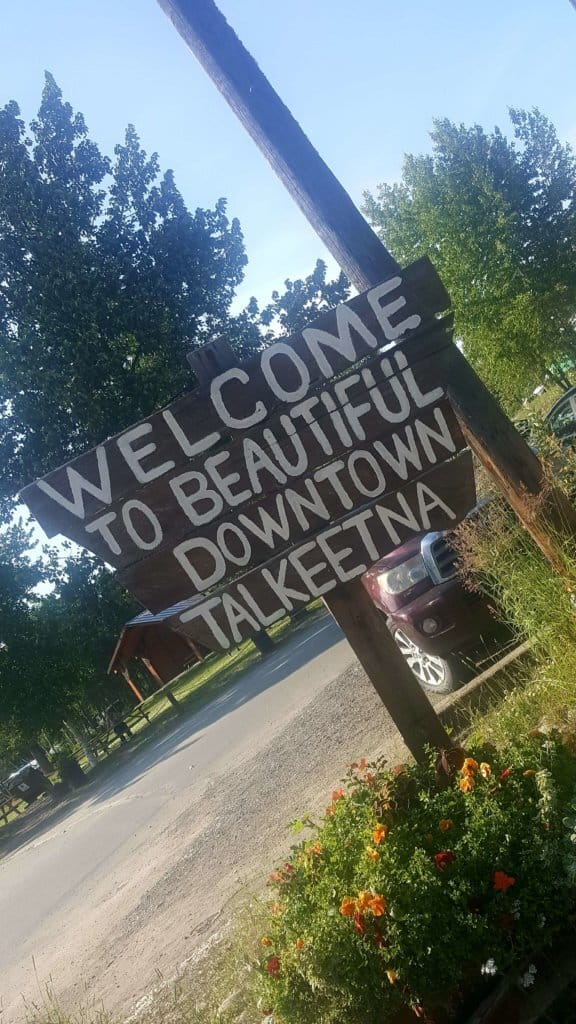 Sign reading Welcome to Beautiful Downtown Talkeetna